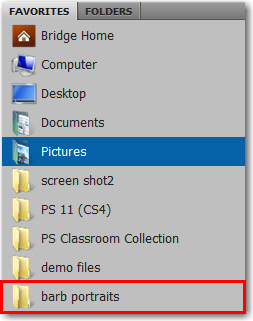 Adobe Bridge: Choose Add to Favorites from the context menu for one click folder access.