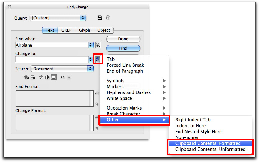 Adobe InDesign CS4 & CS5: Find/Change > Replace > Other > Clipboard Contents