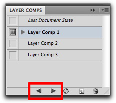 Adobe Photoshop: To cycle through all layer comps, use the Previous and Next buttons
