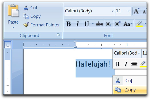 In Word: Edit > Copy