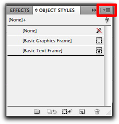 Adobe InDesign: Choose New Object Style from the Object Styles panel pop-up menu.