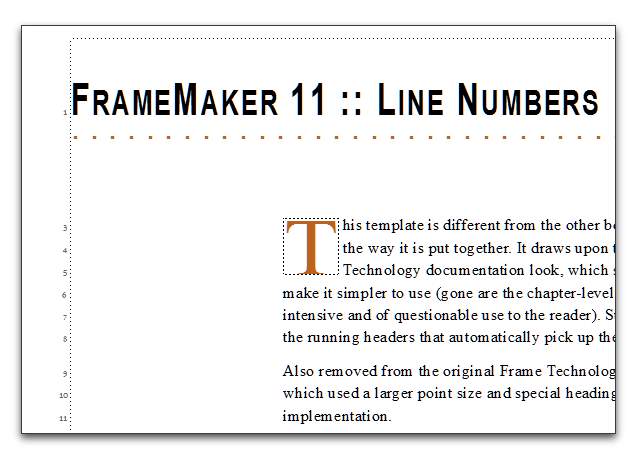 Choose View > Line Numbers to hide or show the numbers in FrameMaker 11